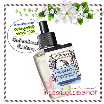Bath & Body Works / Wallflowers Fragrance Refill 24 ml. (Bergamot)