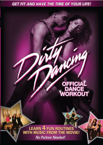 Dirty Dancing Official Dance Workout