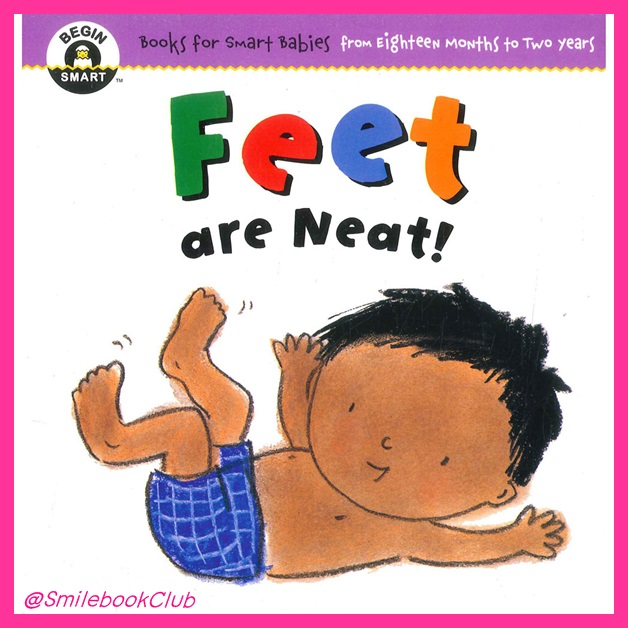 Feet are Neat : Begin Smart