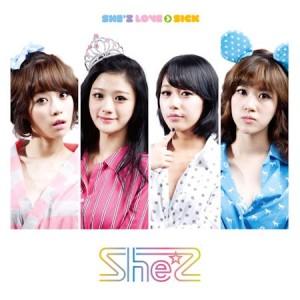 [PRE-ORDER] She'z - LOVE > SICK