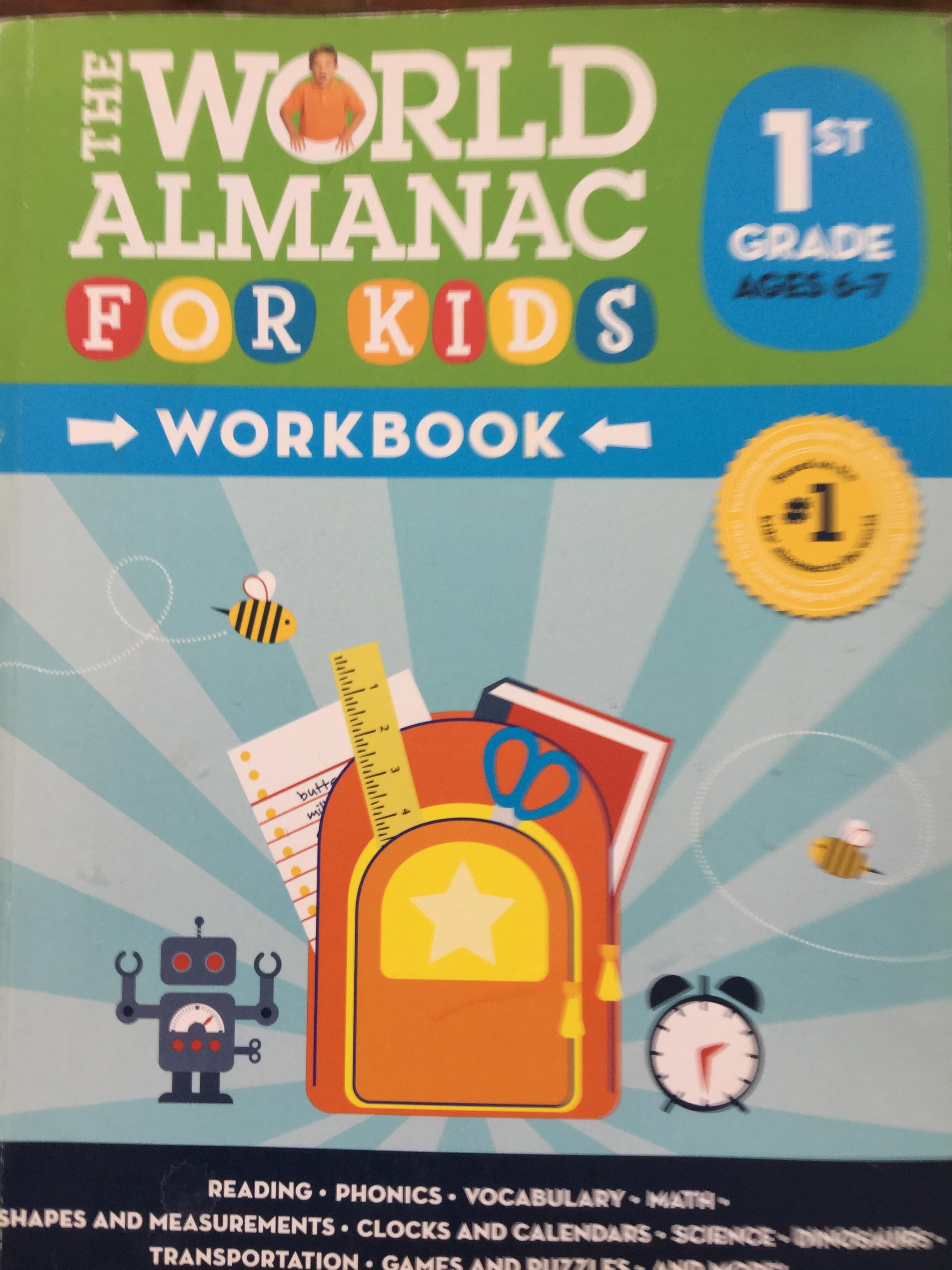 The World ALMANAC for KIDS Workbook. 1st grade ages 6-7