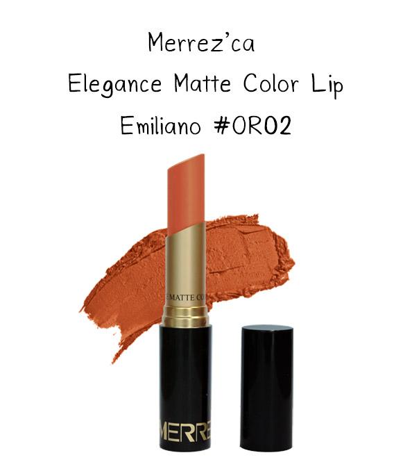 Merrez'Ca Elegance Matte Color Lip #OR02 Emiliano