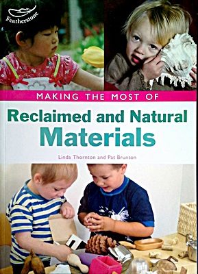 Making the Most of Reclaimed and Natural Materials