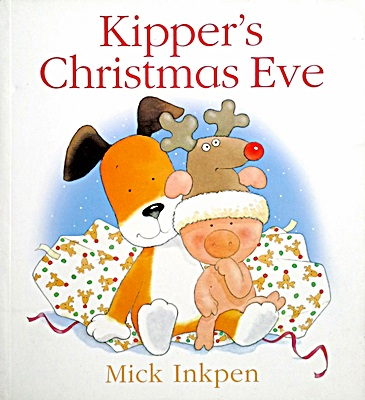 Mick Inkpen: Kipper's Christmas Eve
