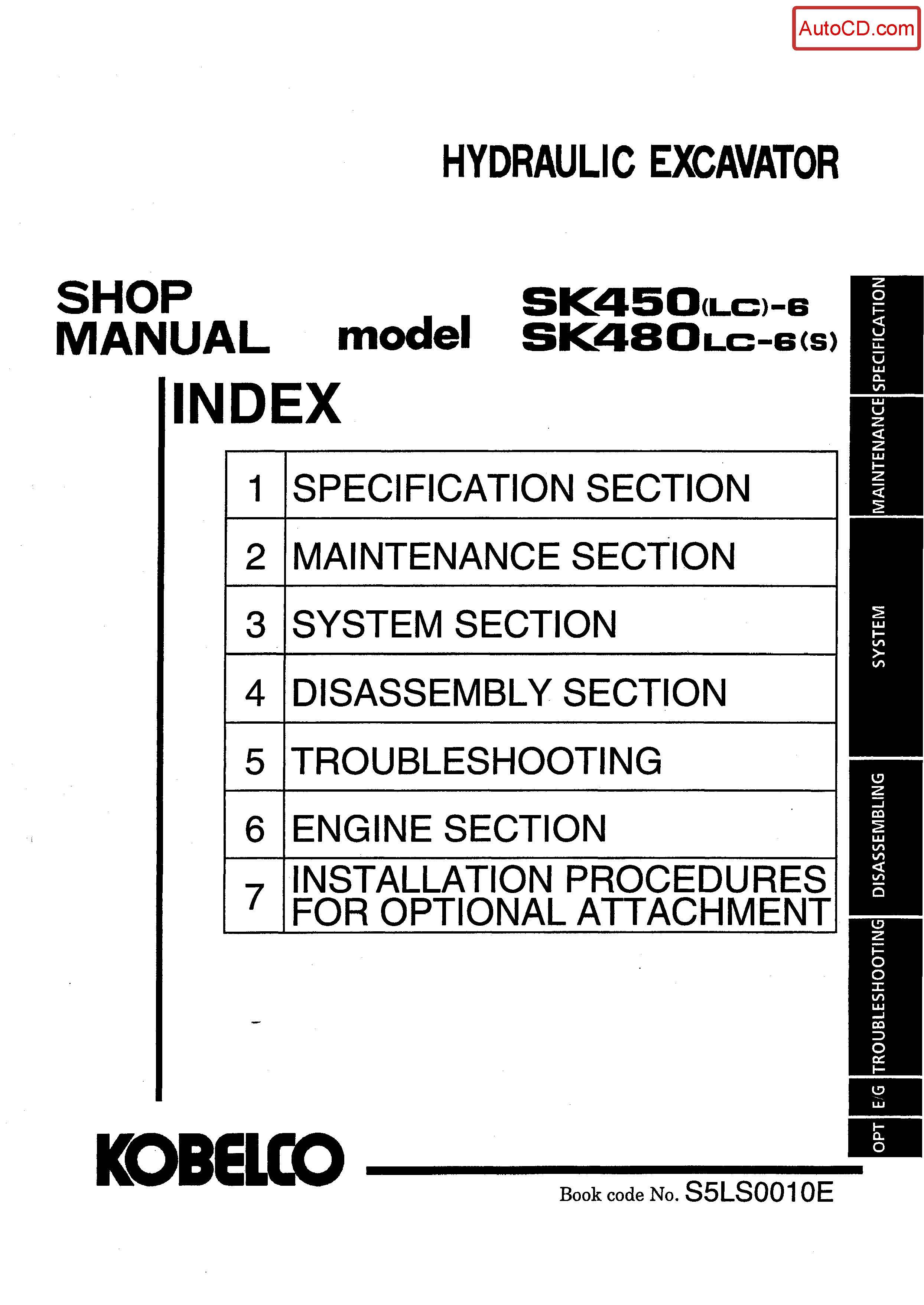 หนังสือ คู่มือซ่อม Kobelco Hydraulic Excavator SK450(LC)-6 , SK480(LC)-6S (ข้อมูลทั่วไป ค่าสเปคต่างๆ วงจรไฟฟ้า วงจรไฮดรอลิกส์)