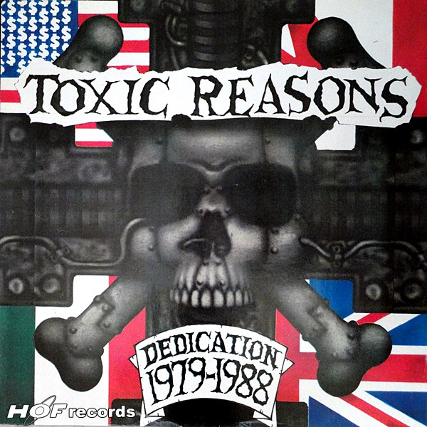 Toxic reasons - Dedication 1979-1988 1lp