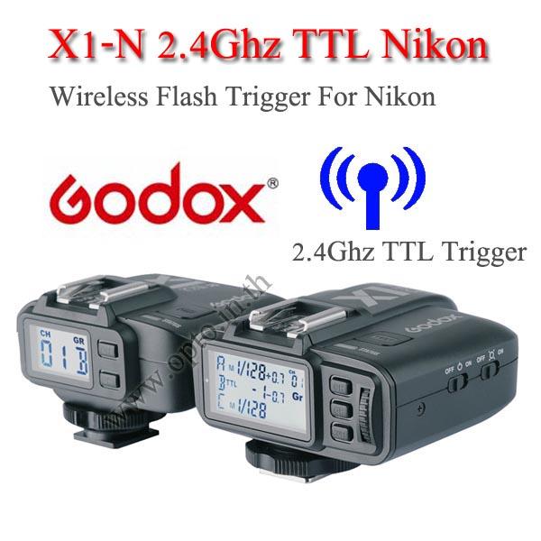 Godox X1-N Auto TTL 2.4Ghz Wireless Trigger for Nikon Flash speedlite ตัวสั่งงานแฟลชไร้สายแบบออโต้