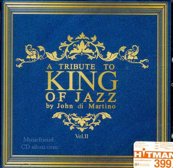 A Tribute To King Of Jazz By John Ddi Martino Vol.2