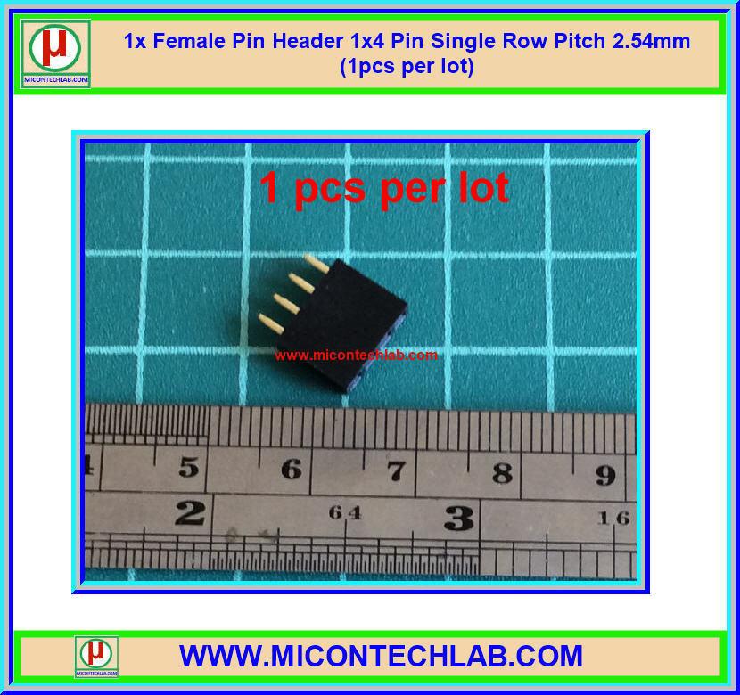 1x Female Pin Header 1x4 Pin Single Row Pitch 2.54mm (1pcs per lot)